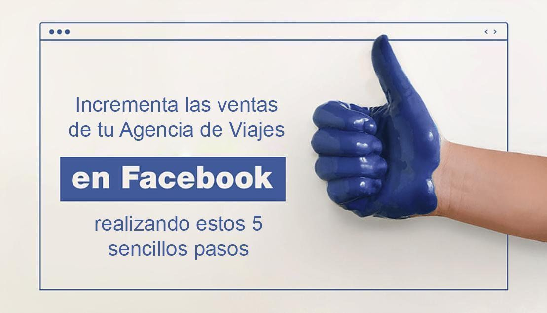 Optimiza Facebook para tu Agencia en 5 sencillos pasos