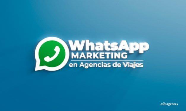 WhatsApp Marketing para Agencias de Viajes